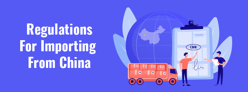 Regulations For Importing From China - Product Importation Standards Into Your Country