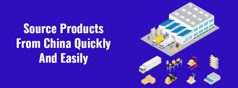 How To Source Products From China Quickly And Easily