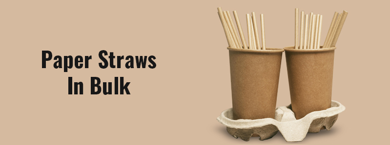 Paper Straws In Bulk – The Information You Need To Know To Source Successfully From China