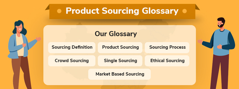 Product Sourcing Glossary - The Top Terms You Need To Know