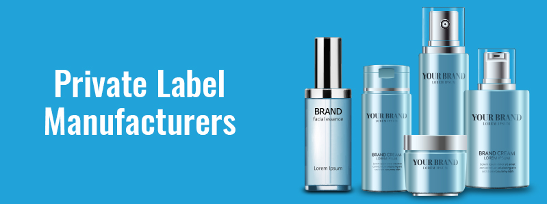 Private Label Manufacturers – Comprehensive Overview