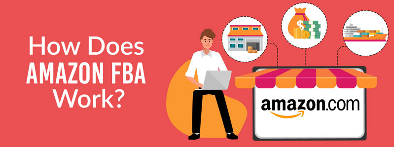 Amazon FBA - A Comprehensive Overview
