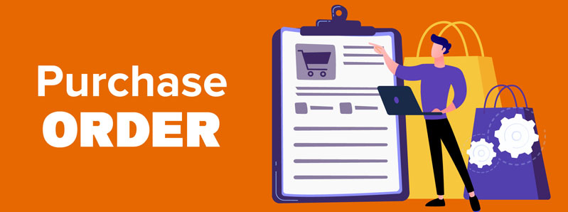 The Purchase Order - The Legal Document For Products