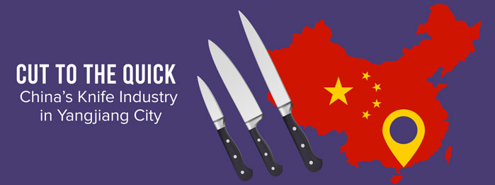 Cut to the Quick - China's Knife Industry in Yangjiang City